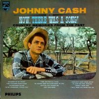 Johnny Cash ‎– Now, There Was A Song! - Old Vinyl - Good